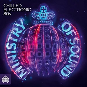 VA - Ministry Of Sound: Chilled Electronic 80s (2016)
