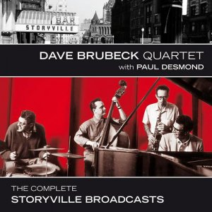Dave Brubeck Quartet with Paul Desmond - The Complete Storyville Broadcasts (2014)
