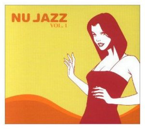 VA - Nu Jazz Vol. 1 [2CD Box Set] (2001)