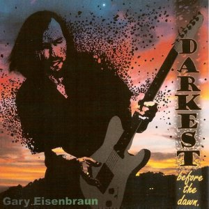 Gary Eisenbraun - Darkest Before The Dawn (2013)