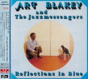 Art Blakey And The Jazz Messengers - Reflections In Blue (1978) [2015 Japan]