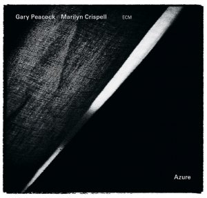 Gary Peacock, Marilyn Crispell - Azure (2013) [HDTracks]