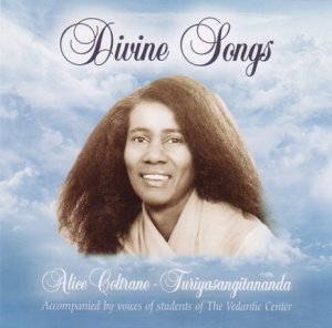 Alice Coltrane - Turiyasangitananda / Divine Songs (1987)