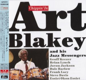 Art Blakey And His Jazz Messengers - Chippin' In (1990) [2015 Japan]