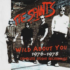 The Saints - Wild About You 1976-1978: Complete Studio Recordings [2CD Remastered Box Set] (2000)