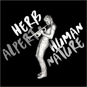Herb Alpert - Human Nature (2016)