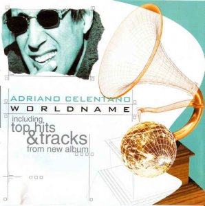 Adriano Celentano - World Name (2003)
