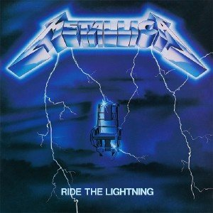 Metallica - Ride The Lightning (1984) [2016  Remastered]