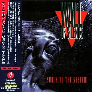 Wall Of Silence - Shock To The System (1992)