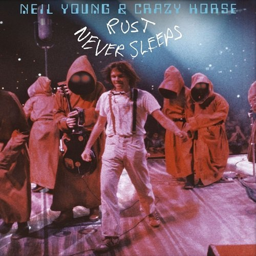 neil young amp crazy horse rust never sleeps 2016
