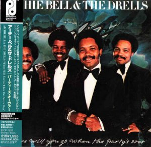 Archie Bell & The Drells - Where Will You Go When The Party's Over (1976) [Japanese Remastered 2010]