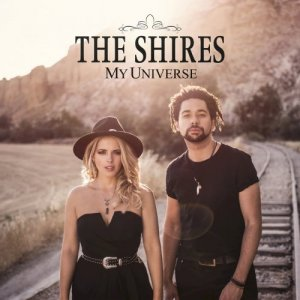 The Shires - My Universe (2016)