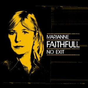 Marianne Faithfull - No Exit [Live] (2016)