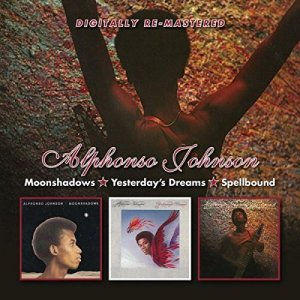Alphonso Johnson - Moonshadows & Yesterday's Dreams & Spellbound [2CD Remastered Edition] (2015)