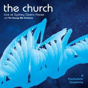 The Church - A Psychedelic Symphony [2CD] (2014)
