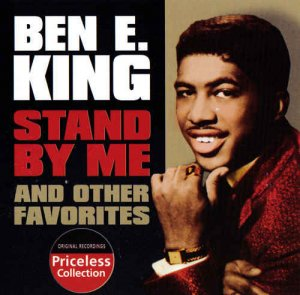 Ben E. King - Stand by Me & Other Favorites (2004)