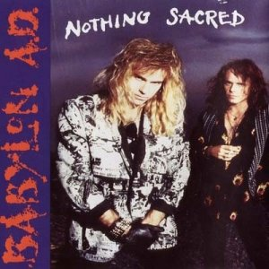 Babylon A.D. - Nothing Sacred (1992)