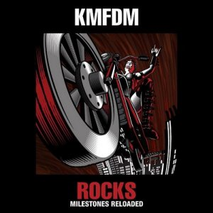 KMFDM - ROCKS: Milestones Reloaded -  Live 30th Anniversary Concert (2016) [DVD9]