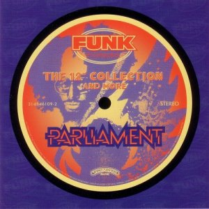 Parliament - The 12'' Collection And More (1999)