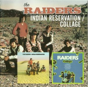The Raiders - Indian Reservation / Collage (1970-71) (2009)