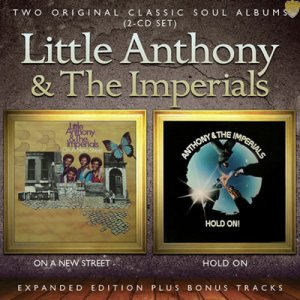 Little Anthony & The Imperials - On A New Street & Hold On [Expanded & Remastered] (2013)