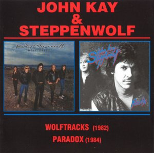 John Kay & Steppenwolf - Wolftracks / Paradox (2006)