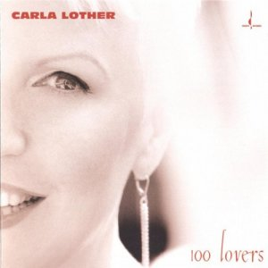 Carla Lother - 100 Lovers (2004) [HDTracks]