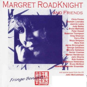 Margret Roadknight & Friends - Fringe Benefits (1993)