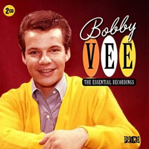 Bobby Vee - The Essential Recordings [2CD] (2015) [Remastered]