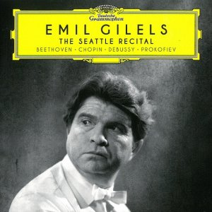 Emil Gilels - The Seattle Recital (2016)