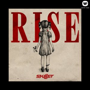 Skillet - Rise [Deluxe Edition] (2013) [HDTracks]
