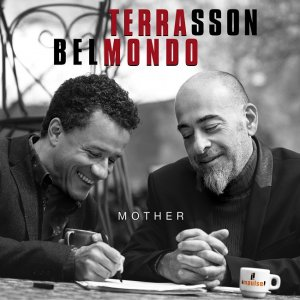 Jacky Terrasson & Stephane Belmondo - Mother (2016) [HDTracks]