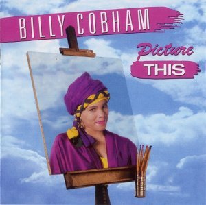Billy  Cobham - Picture This (1987) [1998]