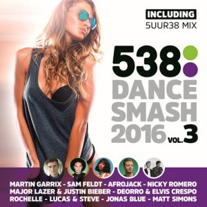 VA - 538 Dance Smash 2016 Vol. 3 (2016)