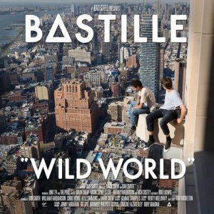 Bastille - Wild World (Complete Edition) (2016)
