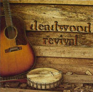 Deadwood Revival - Deadwood Revival (2005)