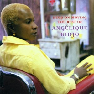 Angelique Kidjo - Keep On Moving - The Best Of (2001)
