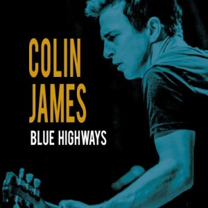 Colin James - Blue Highways (2016)