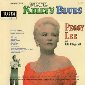 Peggy Lee And Ella Fitzgerald - Songs From Pete Kelly's Blues (1999)