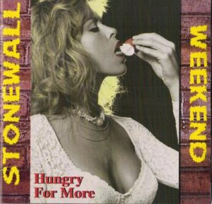 Stonewall / Weekend - Hungry For More (1995)