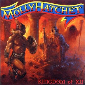 Molly Hatchet - Kingdom Of XII (2000)