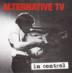 Alternative TV - In Control (2006)
