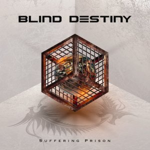 Blind Destiny - Suffering Prison (2016)
