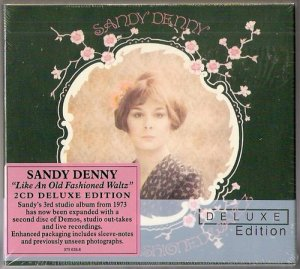 Sandy Denny - Like An Old Fashioned Waltz [Remastered 2CD Deluxe Edition] (2012) [1973]