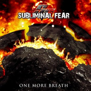 Subliminal Fear - One More Breath (2012)