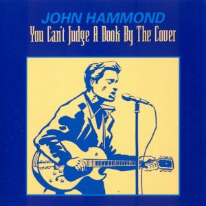 John Hammond - You Can't Judge A Book By The Cover (1993)