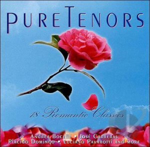 VA - Pure Tenors: 18 Romantic Classics (2001)