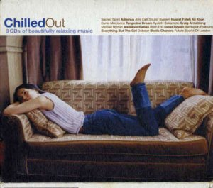 VA -  ChilledOut [3CD Box Set] (2003)