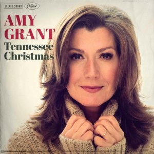 Amy Grant - Tennessee Christmas (2016)