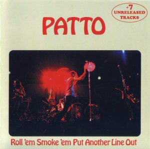 Patto - Roll 'em Smoke 'em Put Another Line Out (1972)